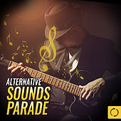 Alternative Sounds Parade by Various Artists