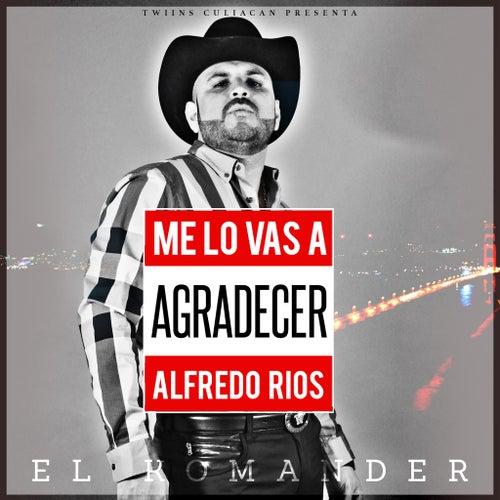 Me Lo Vas A Agradecer by El Komander