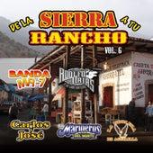 De La Sierra A Tu Rancho, Vol. 6 by Various Artists