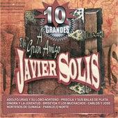 A Un Gran Amigo Javier Solis by Various Artists