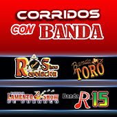 Corridos con Banda by Various Artists