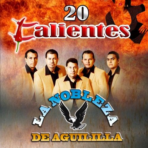 20 Calientes by La Nobleza De Aguililla