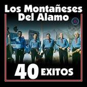 40 Exitos by Los Montaneses Del Alamo