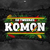 Komon by Da Tweekaz