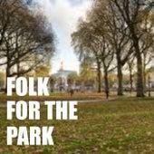 Folk For The Park von Various Artists