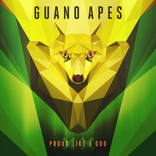 Proud Like a God XX by Guano Apes