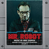 Mr. Robot, Vol. 4 (Original Television Series Soundtrack) by Mac Quayle