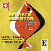 Kenneth Leighton: Chamber Music by Various Artists