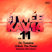 Unlock The Power by Da Tweekaz