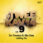Letting Go by Da Tweekaz