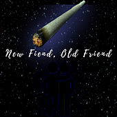 New Fiend, Old Friend by Kid Swag Jordan