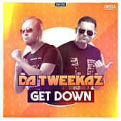 Get Down by Da Tweekaz
