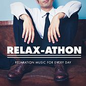 Relax-athon - Relaxation Music for Every Day by Various Artists