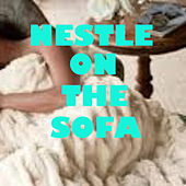 Nestle On The Sofa by Various Artists