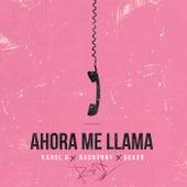 Ahora Me Llama (Remix) by Karol G, Bad Bunny & Quavo