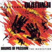 Play & Download Drums Of Passion: The Invocation by Babatunde Olatunji | Napster