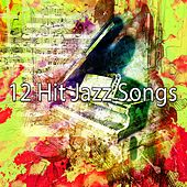 12 Hit Jazz Songs by Lounge Café