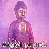 69 Massaging Aura Tracks by Massage Therapy Music