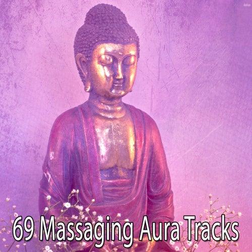 69 Massaging Aura Tracks by Massage Therapy Music