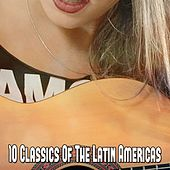 10 Classics Of The Latin Americas by Guitar Instrumentals