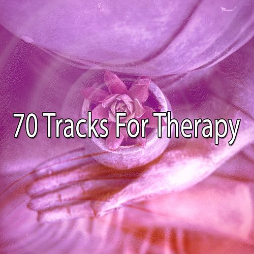 70 Tracks For Therapy by Massage Therapy Music
