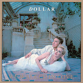 We Walked In Love (The Arista Singles Collection) by Dollar