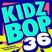 Kidz Bop 36 by KIDZ BOP Kids