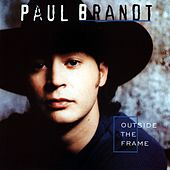 Play & Download Outside The Frame by Paul Brandt | Napster
