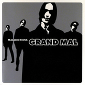 Play & Download Maledictions by Grand Mal | Napster