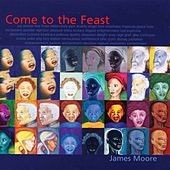 Play & Download Come to the Feast by Various Artists | Napster