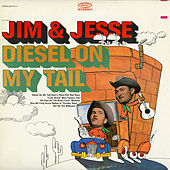 Diesel On My Tail by Jim and Jesse