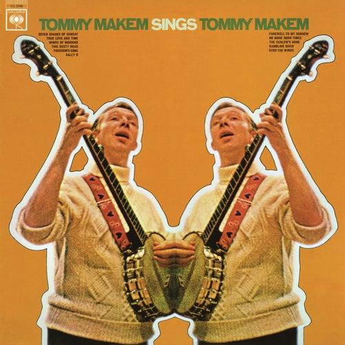 Tommy Makem Sings Tommy Makem by Tommy Makem