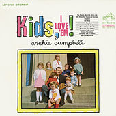 Kids, I Love 'Em! by Archie Campbell (1)