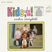Kids, I Love 'Em! by Archie Campbell (1)