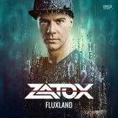 Fluxland by Zatox