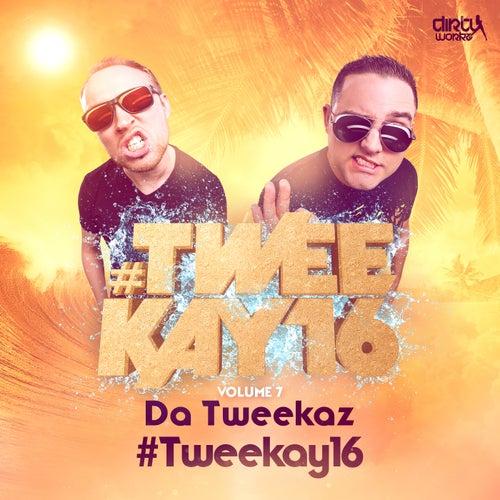 #Tweekay16 by Da Tweekaz