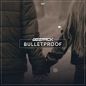 Bulletproof by Deepack