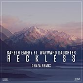 Reckless (Denza Remix) by Gareth Emery