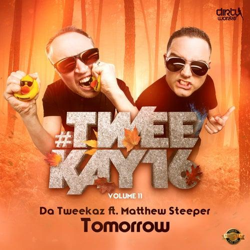 Tomorrow by Da Tweekaz