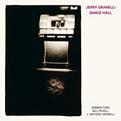 Dance Hall by Jerry Granelli