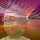 68 Sounds To Accelerate Mediation by Zen Music Garden