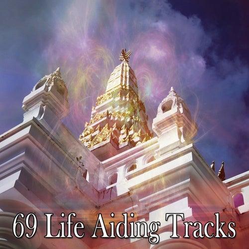 69 Life Aiding Tracks by Meditation Music Zone