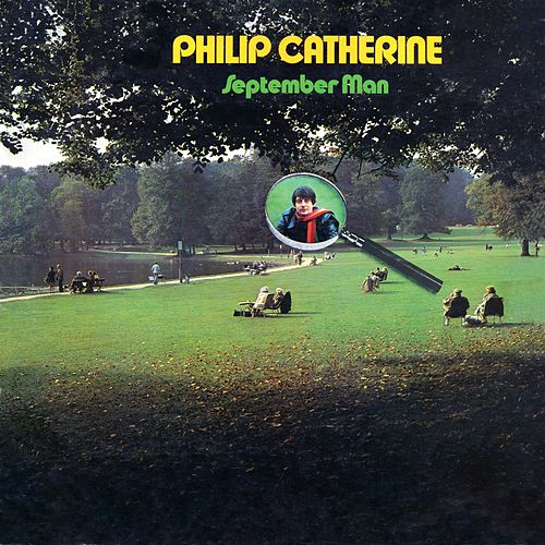 September Man by Philip Catherine