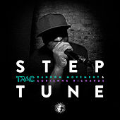 Step Tune (feat. Random Movement & Adrienne Richards) by T.R.A.C.