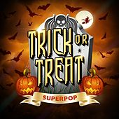 Superpop (Trick or Treat) by Various Artists