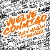 Vuelve Conmigo by Juan Magan