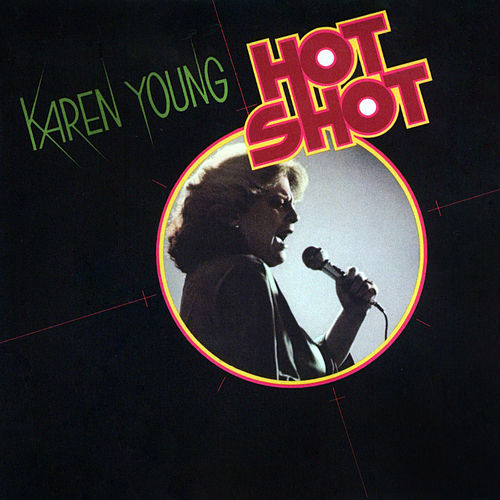 Hot Shot (Expanded Edition) (Expanded Edition) by Karen Young