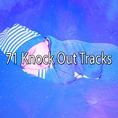 71 Knock Out Tracks by Relajacion Del Mar
