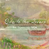 Ode to the Lovers by The Travelers VGM