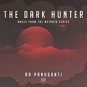 The Dark Hunter (Music from the Metroid Series) by Various Artists